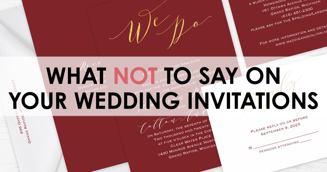 What NOT to Say on Your Wedding Invitation
