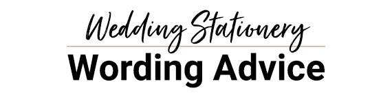 Wedding Stationery Wording Advice