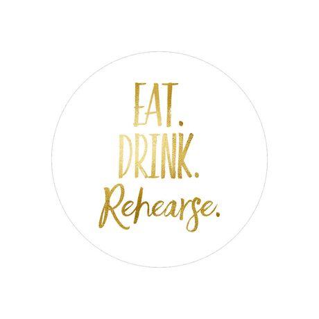 Eat Drink Rehearse - Envelope Seal