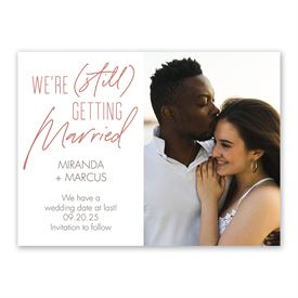 Photo Save the Date Cards: Still Getting Married Save the Date